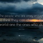 Steve Jobs Quote Fancy