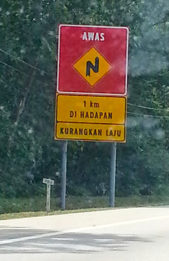 Malaysian Caution Sign while driving to Kuantan